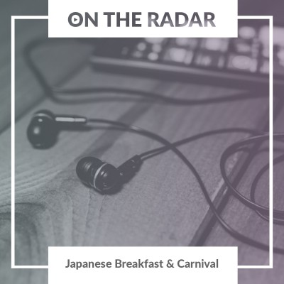 Japanese Breakfast // Carnival Club