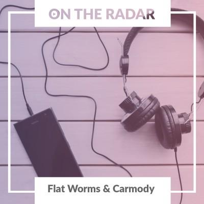 Flat Worms // Carmody