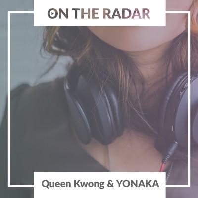 Queen Kwong // YONAKA