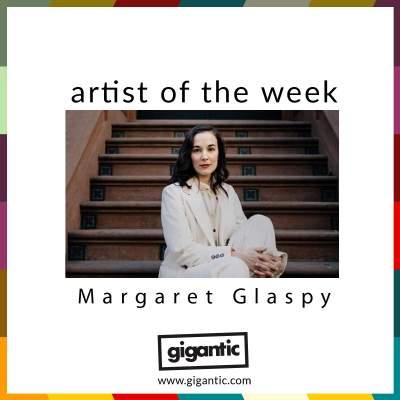 AOTW // Margaret Glaspy