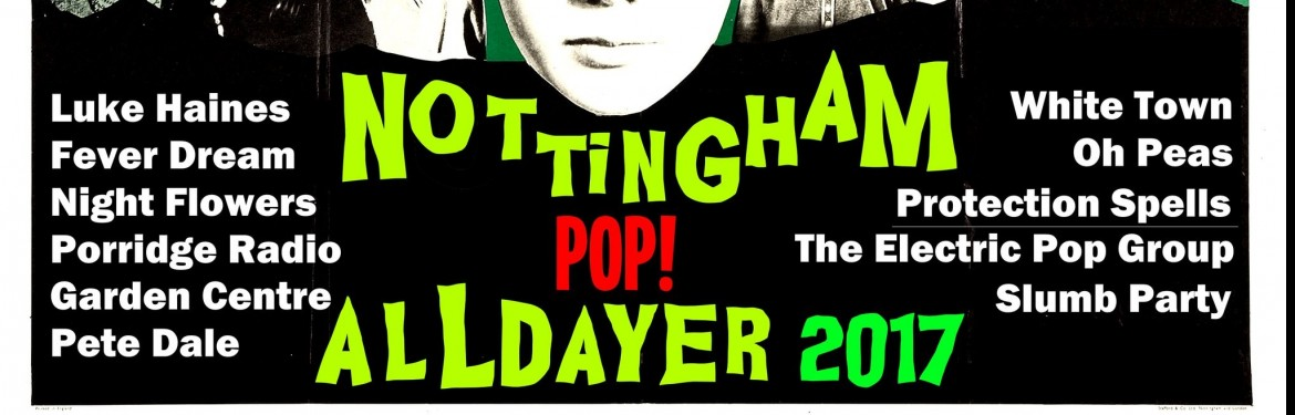 2017 Nottingham Pop All-dayer tickets