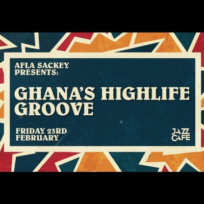 Afla Sackey presents: Ghana's Highlife Groove tickets