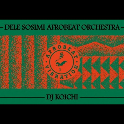 Afrobeat Vibration with Dele Sosimi Afrobeat Orchestra tickets