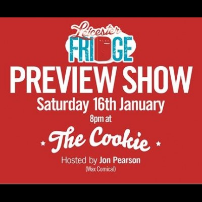 Leicester Fridge Preview Show  tickets