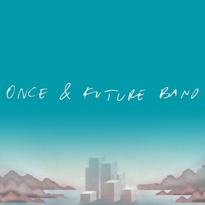 Once & Future Band tickets