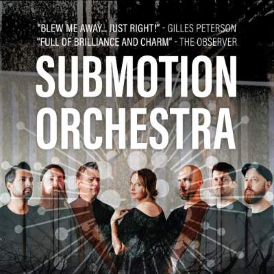 Submotion Orchestra tickets