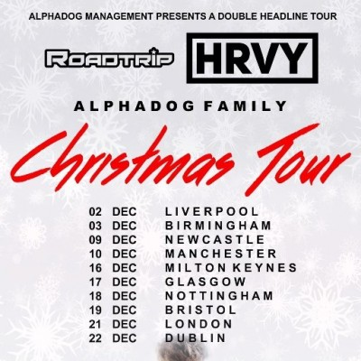 THE ALPHADOG FAMILY TOUR WITH ROAD TRIP & HRVY tickets