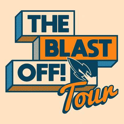 The Blast Off! Tour tickets