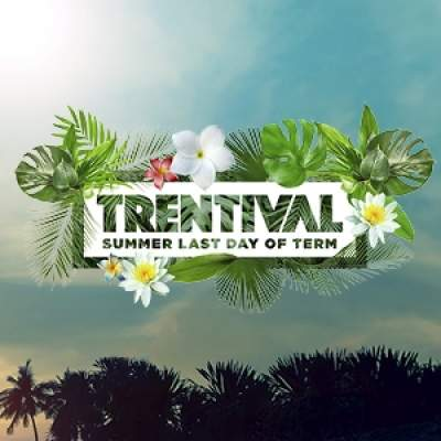 Trentival - Summer Last Day of Term tickets