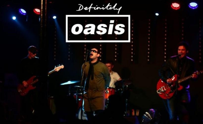 Definitely Oasis tickets