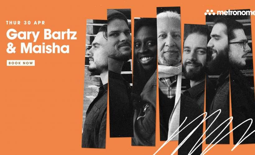 Gary Bartz + Maisha  tickets
