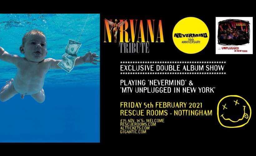 Nirvana Unplugged In Nottingham tickets