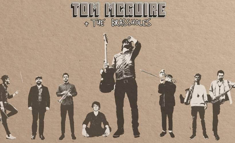 Tom McGuire and The Brassholes tickets