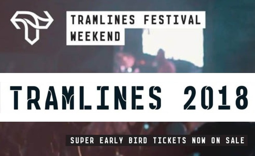Tramlines 2018