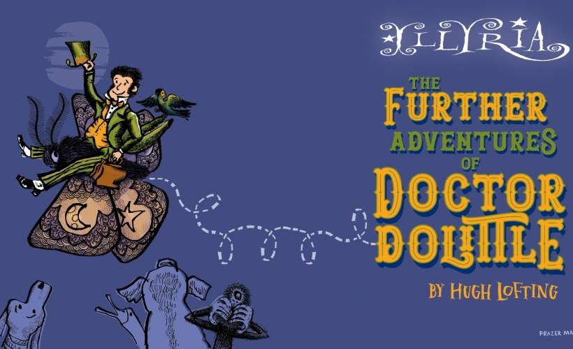 Further Adventures of Dr Dolittle tickets
