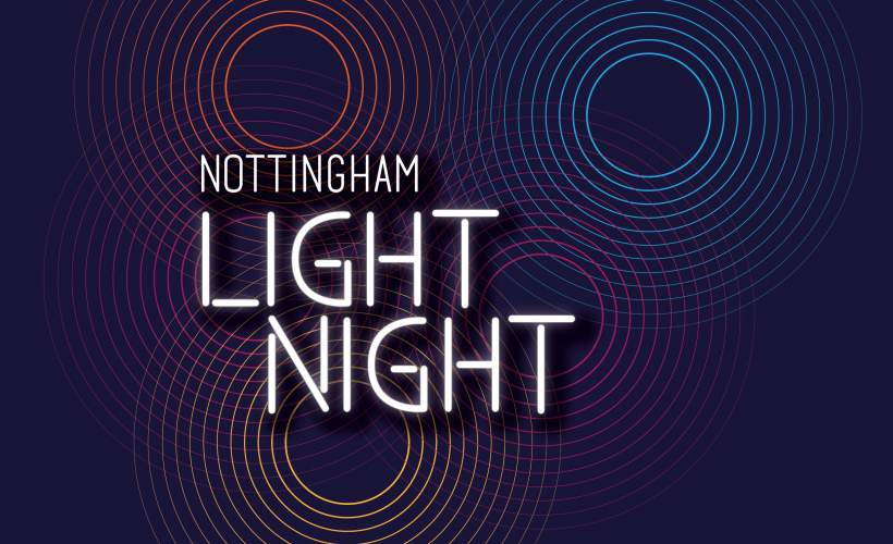 Nottingham Light Night 2020 tickets