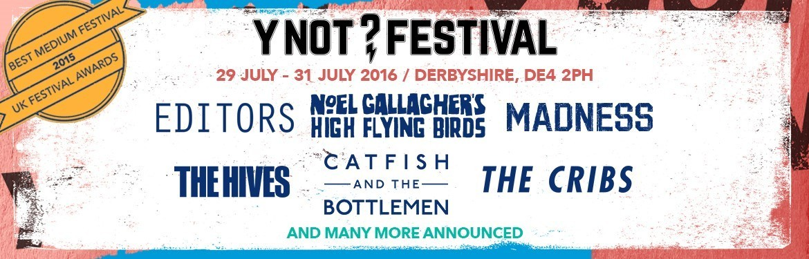 An image for Y Not Festival - New Announcements!