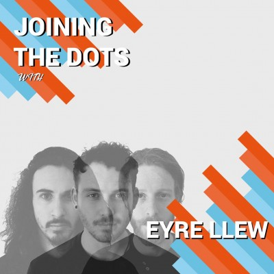 An image for Joining The Dots : EYRE LLEW