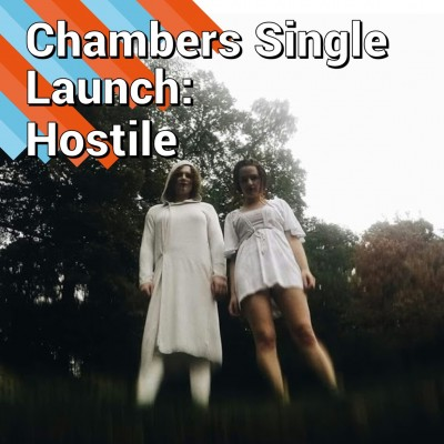 An image for Chambers Single Launch: Hostile