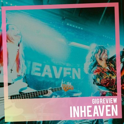 An image for Gig Review: INHEAVEN. The Venue, Derby 23/02/2017