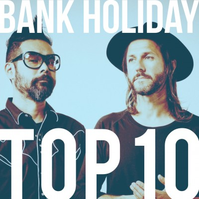 An image for Bank Holiday: Top 10