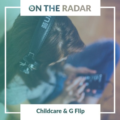 An image for Childcare // G Flip