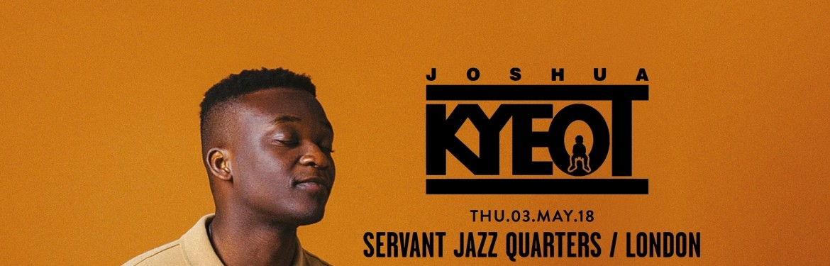 Joshua Kyeot tickets