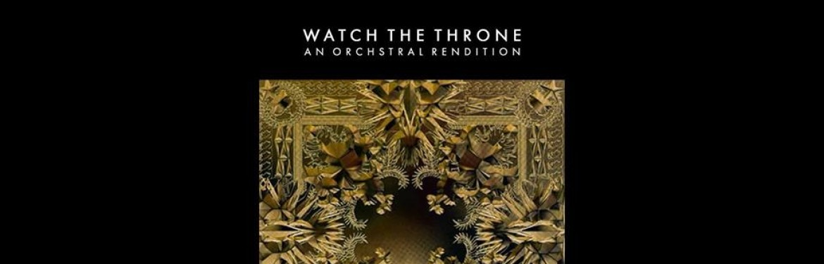 Kanye and Jay-Z - An Orchestral Rendition of Watch the Throne tickets
