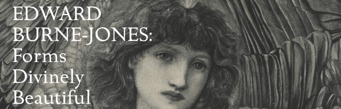 Burne-Jones: Forms Divinely Beautiful tickets
