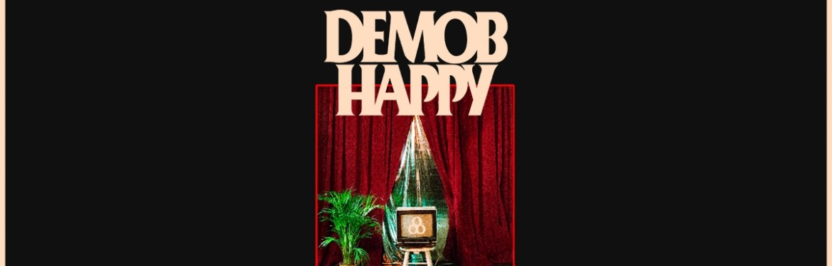 Demob Happy tickets