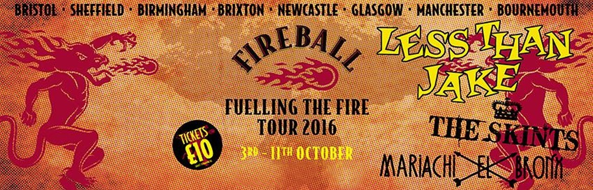 Fireball - Fuelling The Fire Tour tickets