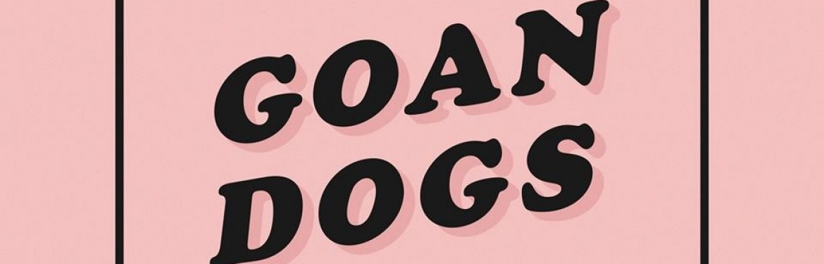 Goan Dogs tickets