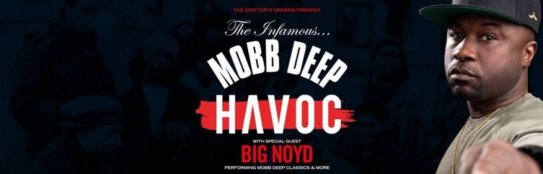 Havoc (Mobb Deep) & Big Noyd tickets