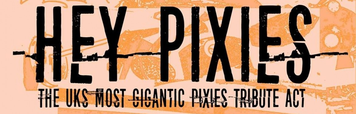 Hey Pixies tickets