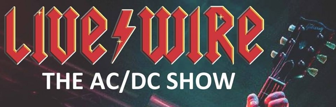 Livewire The AC/DC Show tickets