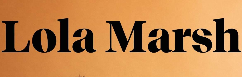 Lola Marsh tickets