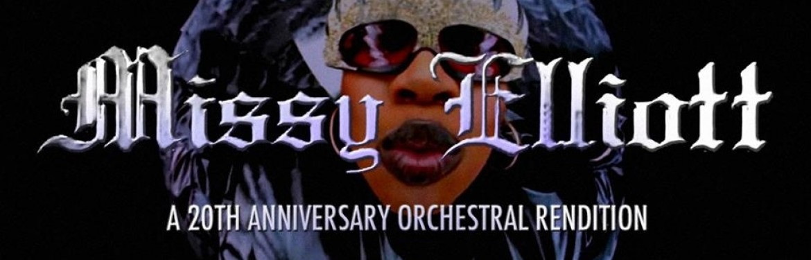 Missy Elliott: A 20th Anniversary Orchestral Rendition tickets