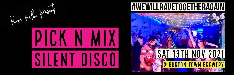 Pick n Mix - Silent Disco tickets