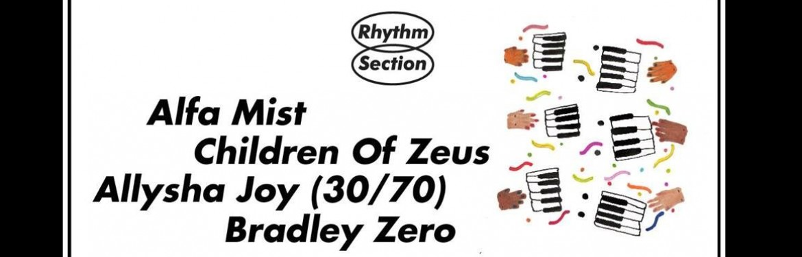 Rhythm Section presents: Alfa Mist, Children Of Zeus & Allysha tickets