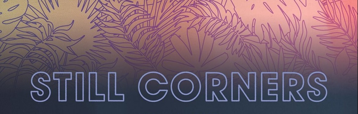 Still Corners tickets