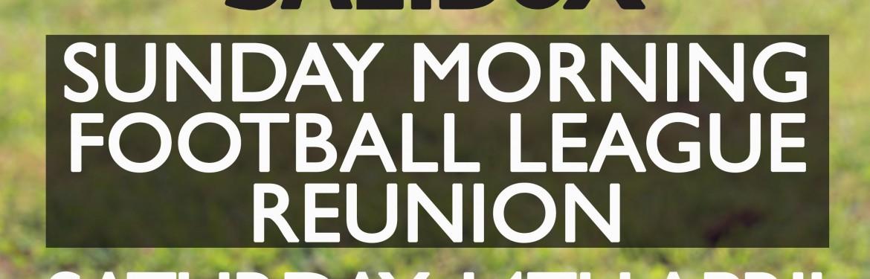 Sunday Morning Football league Reunion tickets