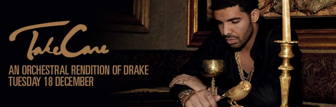 Take Care - An Orchestral Rendition Of Drake tickets