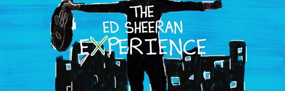The Ed Sheeran Experience tickets