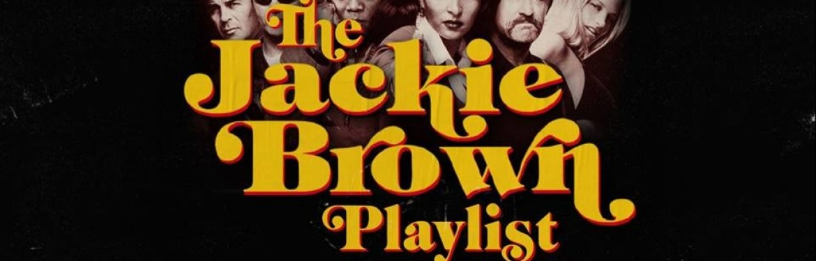 The Jackie Brown Playlist tickets