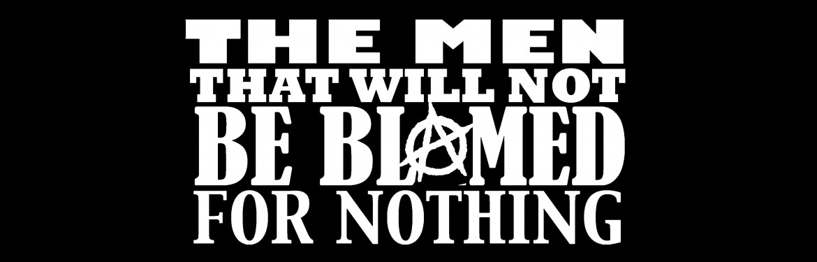 The Men That Will Not Be Blamed For Nothing  tickets