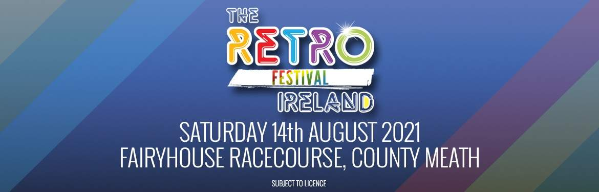 The Retro Festival Ireland tickets