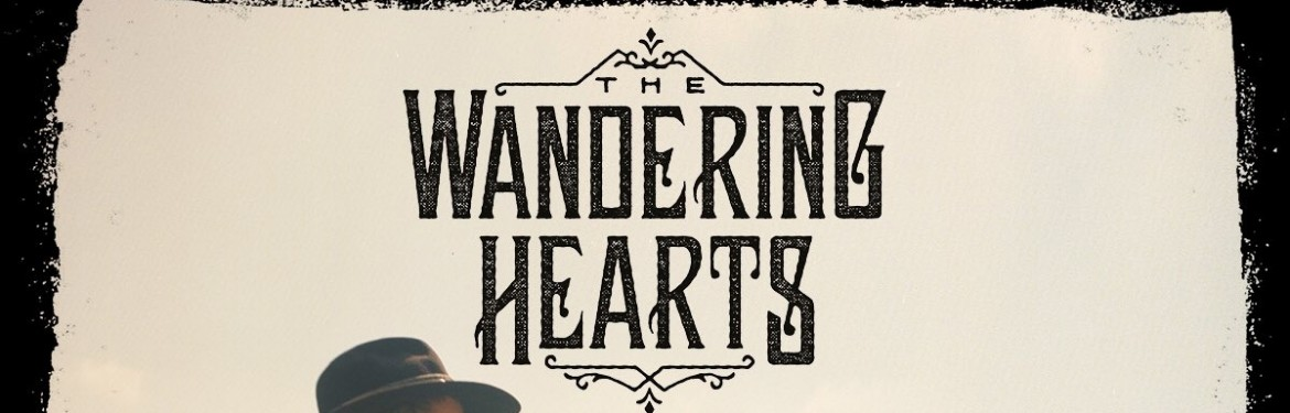 The Wandering Hearts  tickets