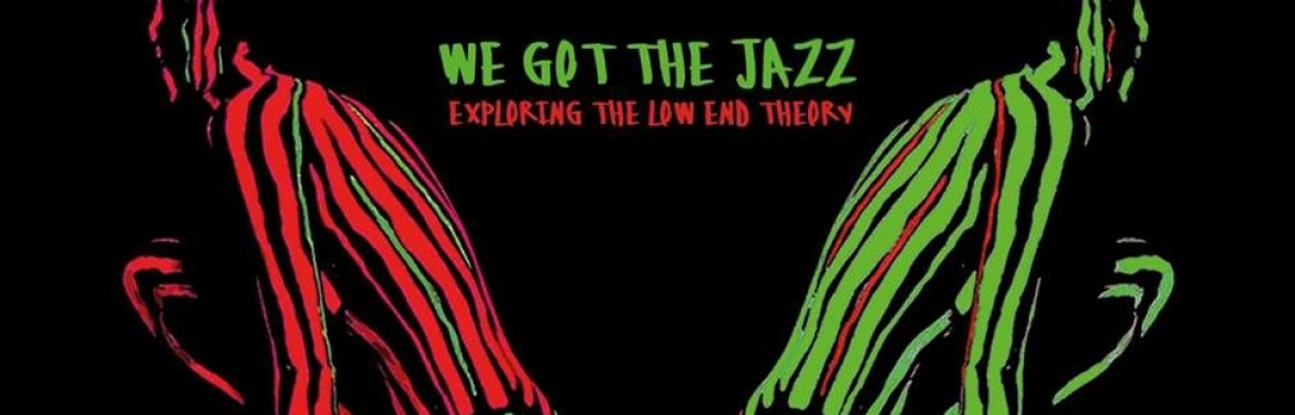 We Got The Jazz: Exploring The Low End Theory tickets