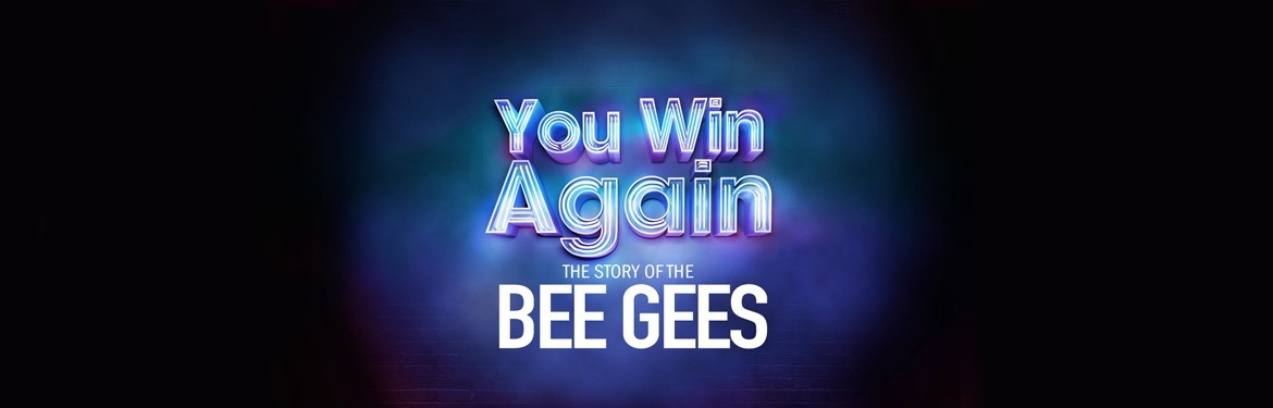 You Win Again - the Story of the Bee Gees tickets