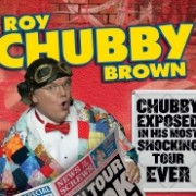 Roy chubby brown gigs